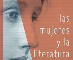 Las mujeres y la literatura. Virginia Woolf